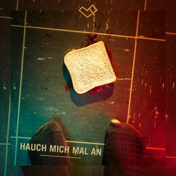 HAUCH MICH MAL AN